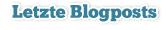 letzte blogposts